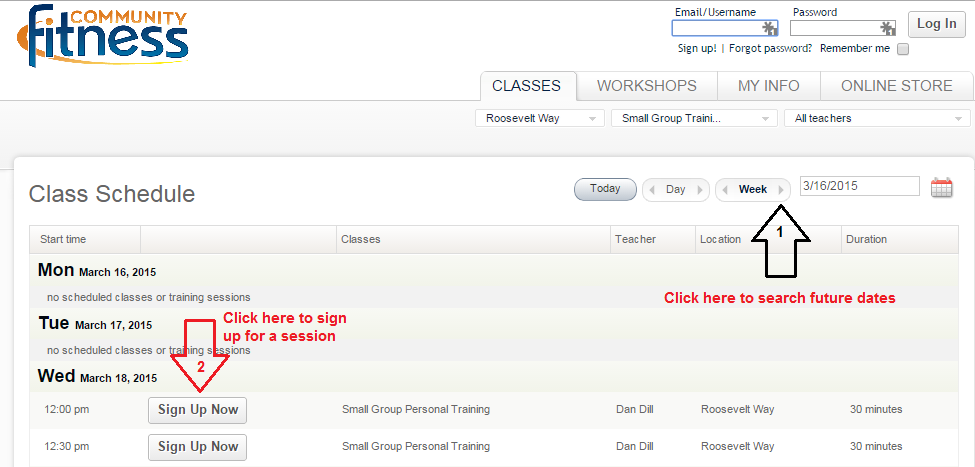 Click the arrows next to Week to search future dates. Click Sign Up Now to sign up for class